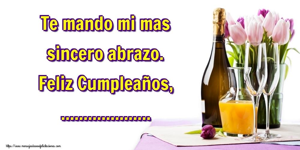 Felicitaciones Personalizadas de cumpleaños - Te mando mi mas sincero abrazo. Feliz Cumpleaños, ...
