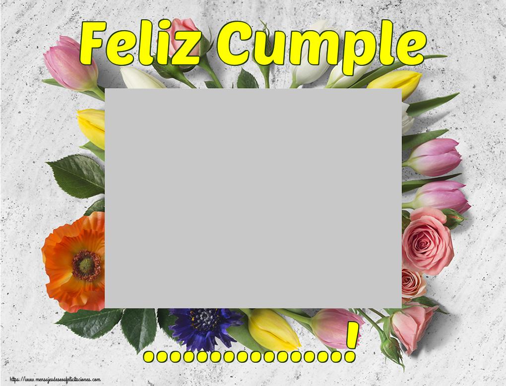 Felicitaciones Personalizadas de cumpleaños - Feliz Cumple ...! - Marco de foto de Cumpleaños