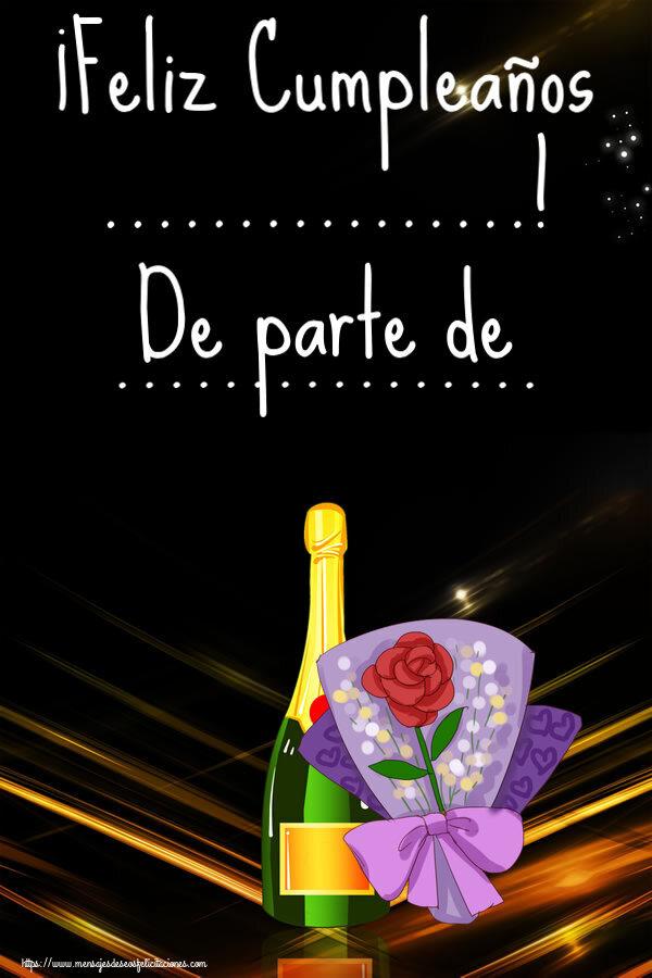 Felicitaciones Personalizadas de cumpleaños - ¡Feliz Cumpleaños ...! De parte de ...
