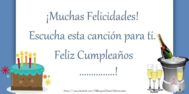 Felicitaciones Personalizadas de cumpleaños - ¡Muchas Felicidades! Escucha esta canción para ti. ¡Feliz Cumpleaños ...!