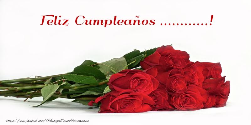 Felicitaciones Personalizadas de cumpleaños - Rosas Feliz Cumpleaños ...!