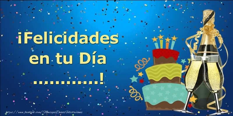 Felicitaciones Personalizadas de cumpleaños - ¡Felicidades en tu Día ...!