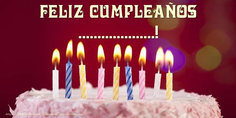 Felicitaciones Personalizadas de cumpleaños - Tarta - Feliz Cumpleaños, ...!