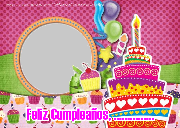 Felicitaciones Personalizadas de cumpleaños - Feliz Cumpleaños, ...