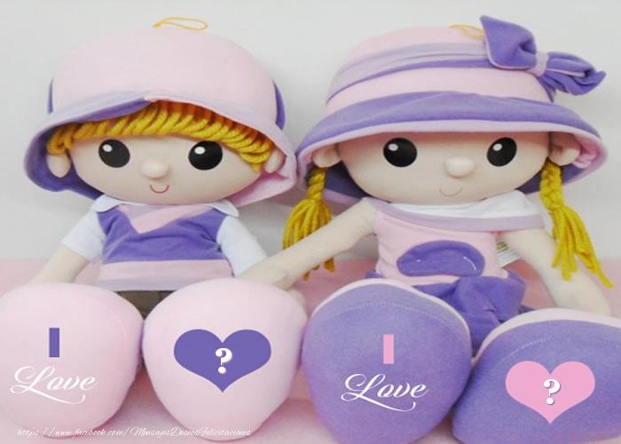Felicitaciones Personalizadas con inicial del nombre - I love ... I love ...
