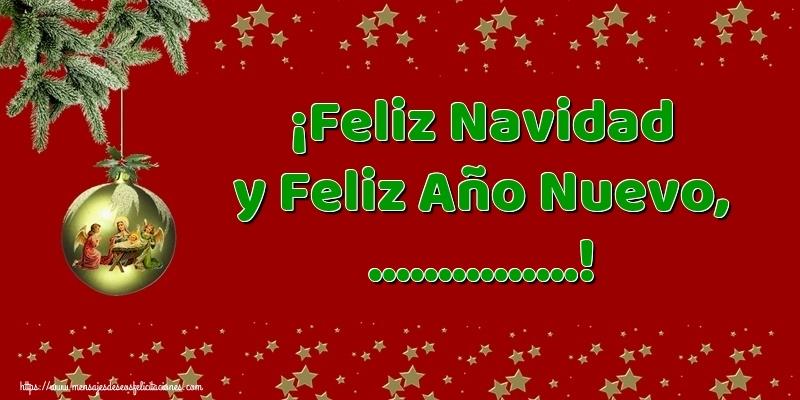 Felicitaciones Personalizadas de Navidad - ¡Feliz Navidad y Feliz Año Nuevo, ...!