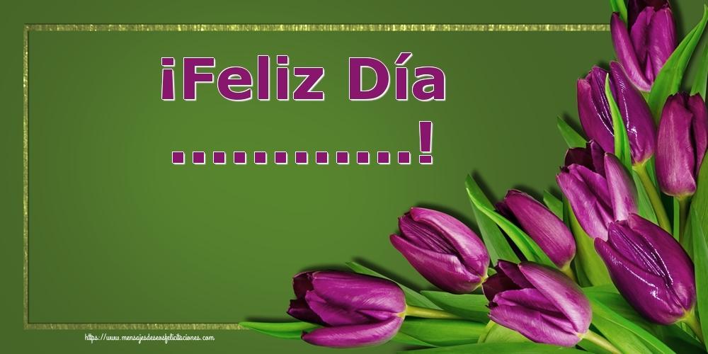 Felicitaciones Personalizadas de Onomástica - ¡Feliz Día ...!