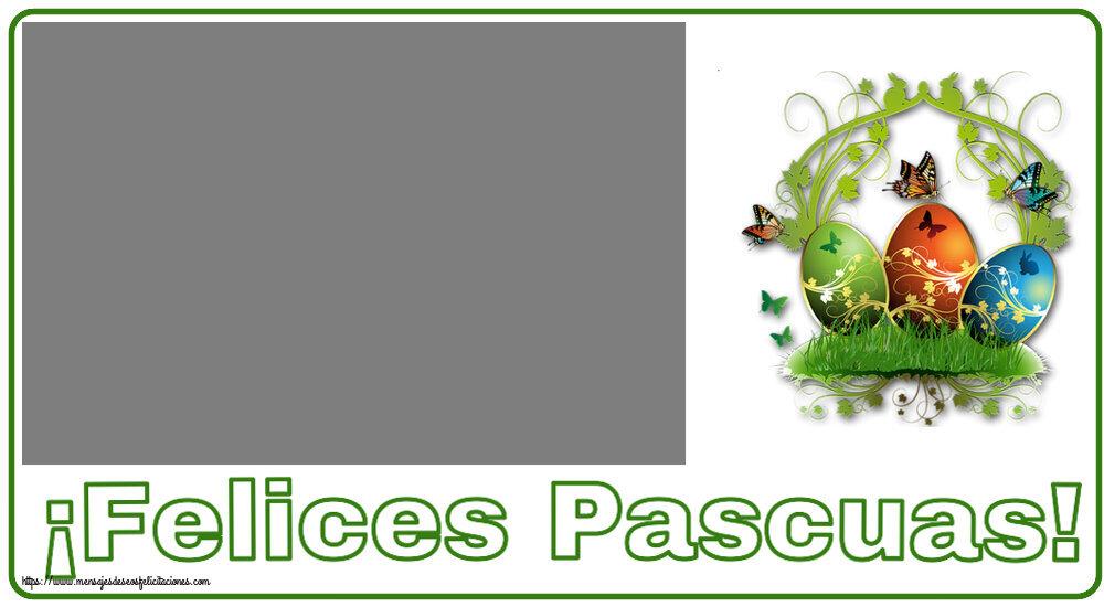 Felicitaciones Personalizadas de pascua - ¡Felices Pascuas! - Marco de foto
