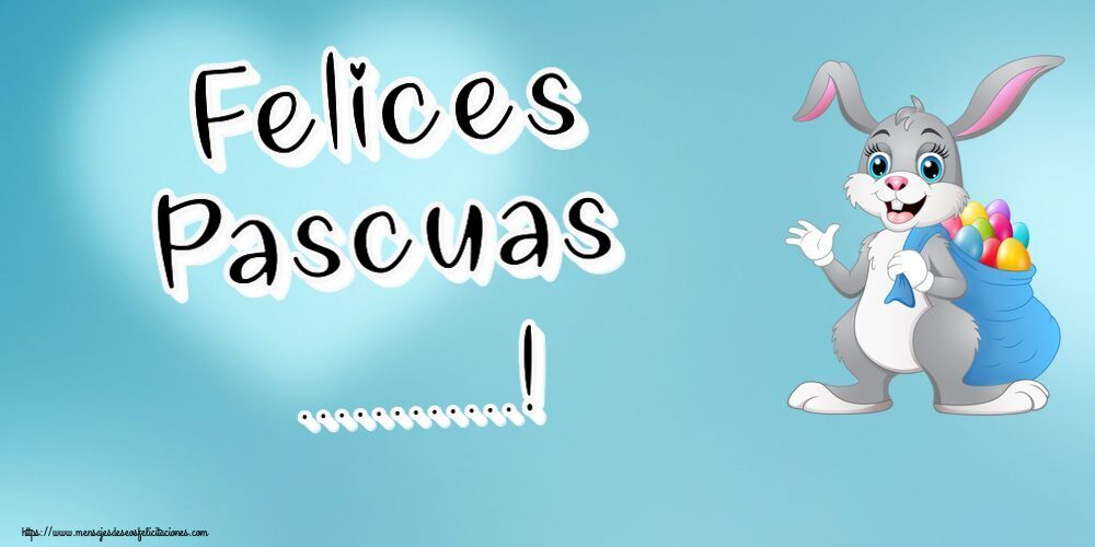 Felicitaciones Personalizadas de pascua - Felices Pascuas ...!
