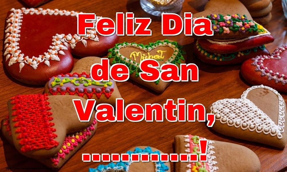 Felicitaciones Personalizadas de San Valentín - Feliz Dia de San Valentin, ...!