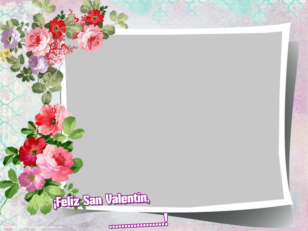 Felicitaciones Personalizadas de San Valentín - ¡Feliz San Valentín, ...! - Marco de foto