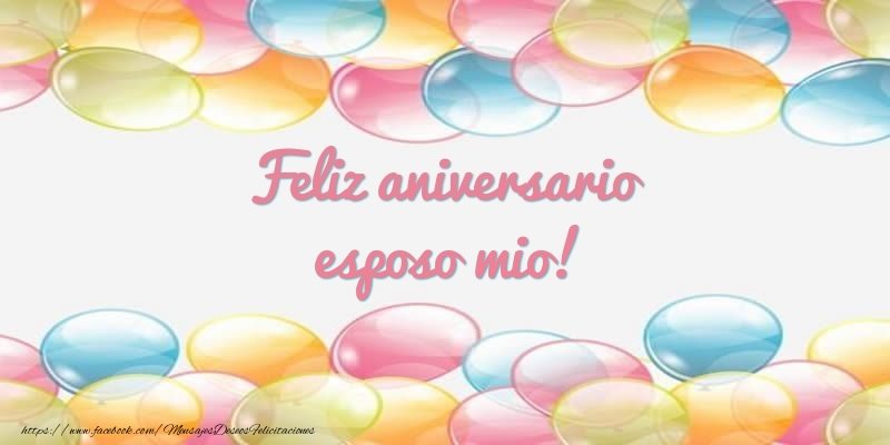 Felicitaciones de aniversario para esposo - Feliz aniversario esposo mio!