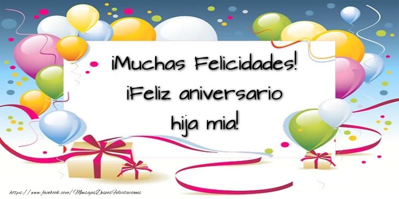 Felicitaciones de aniversario para hija - ¡Muchas Felicidades! ¡Feliz aniversario hija mia!