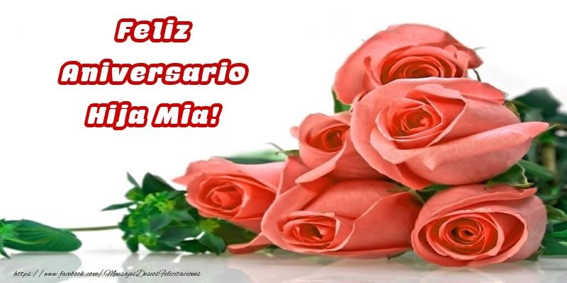 Felicitaciones de aniversario para hija - Feliz Aniversario hija mia!