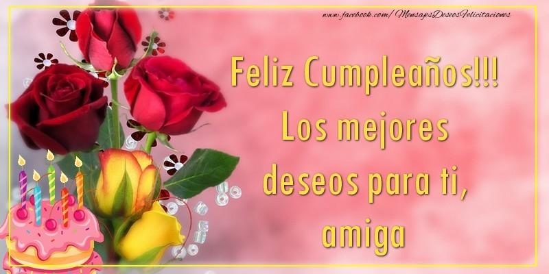 Felicitaciones De Cumpleaños Para Amiga Feliz Cumpleaños