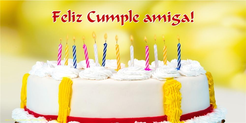 Felicitaciones de cumpleaños para amiga - Feliz Cumple amiga!