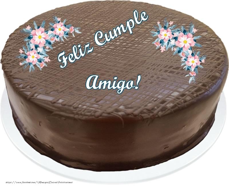 Felicitaciones de cumpleaños para amigo - Feliz Cumple amigo! - Tarta con chocolate