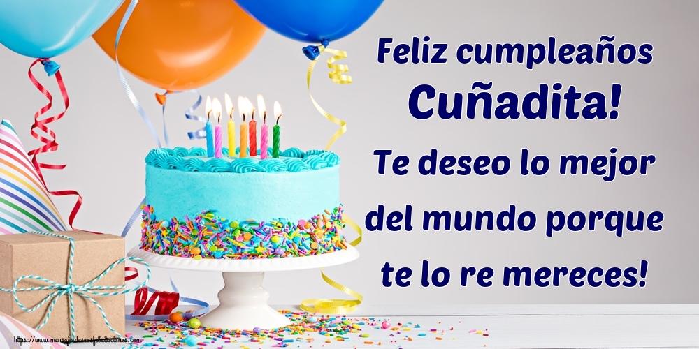 Felicitaciones de cumpleaños para cuñada - Feliz cumpleaños cuñadita! Te deseo lo mejor del mundo porque te lo re mereces!