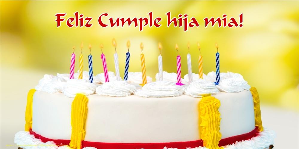 Felicitaciones de cumpleaños para hija - Feliz Cumple hija mia!