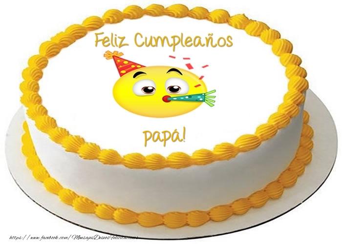 Felicitaciones de cumpleaños para papá - Tarta Feliz Cumpleaños papá!