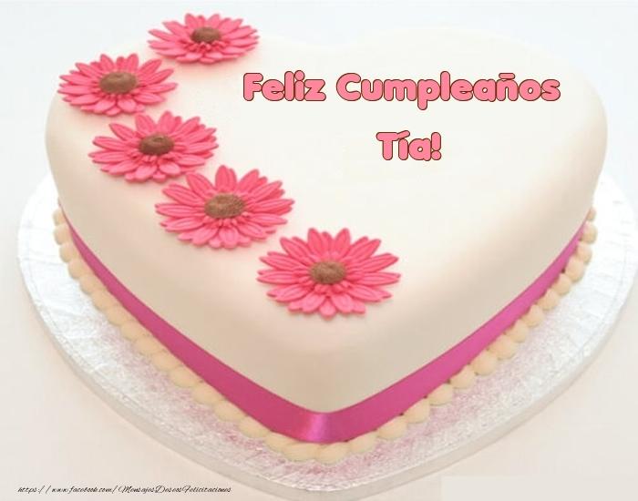 Felicitaciones de cumpleaños para tía - Feliz Cumpleaños tía! - Tartas