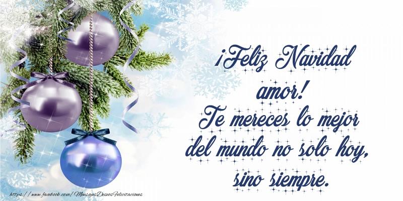 Felicitaciones De Navidad Para Esposo Feliz Navidad Amor Te