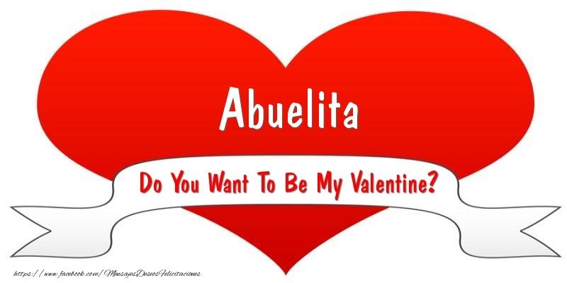 Felicitaciones de San Valentín para abuela - Abuelita Do You Want To Be My Valentine?