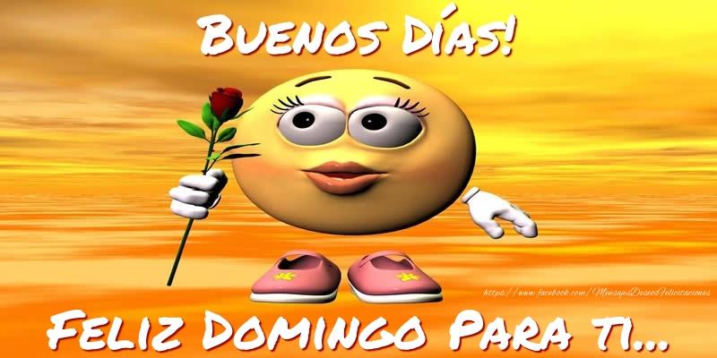 Buenos Días! Feliz Domingo Para ti...