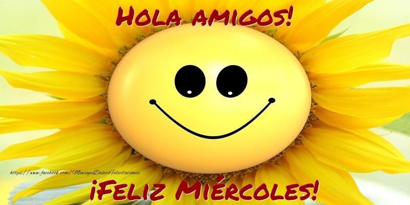 Hola amigos! ¡Feliz Miércoles!