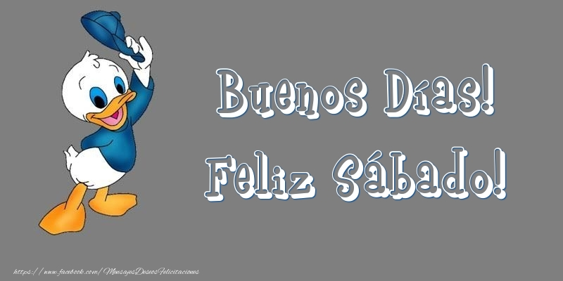 Buenos Días! Feliz Sábado!
