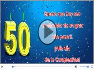 50 años - ¡Feliz día  de tu Cumpleaños!